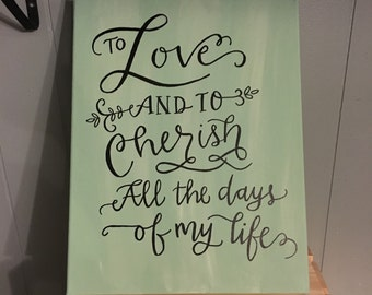 To love and to cherish, wedding painting, wall decor, canvas