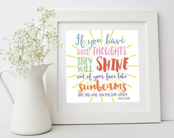 Roald Dahl Quote, If You Have Good Thoughts, Framed Inspirational Print, Gift for Mum, Christmas Gift