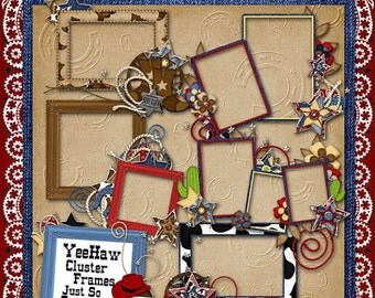 On Sale 50% Off Yee Haw Digital Scrapbook Kit Cluster Frames - Digital Scrapbooking