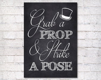 wedding sign - Grab a Prop and Strike a Pose - wedding chalkboard sign - wedding decor - Photo Booth sign - photography