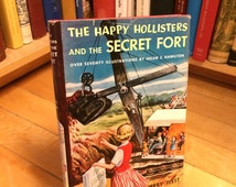 The Happy Hollisters and the Secret Fort by Jerry West/ Vintage Book/ Children's Book/ Kid's Book/ Color Illustrations/ Old Book/ Adventure