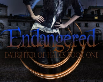 Endangered, Daughter of Hades: Book 1 Paperback by Dani Hoots