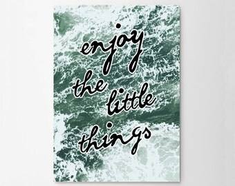 Enjoy The Little Things Art Typograhy Inspirational Quote Wall Fine Art Prints, Art Posters