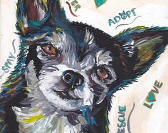 Chihuahua art print: spay, neuter, adopt print from original painting