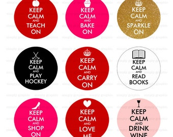 Keep Calm Digital Images, Keep Calm Poster, Keep Calm and Carry On, Digital Collage Sheet, 1 inch Circle Image Download, Printables s143