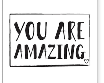 You're Amazing A3 Digital Print