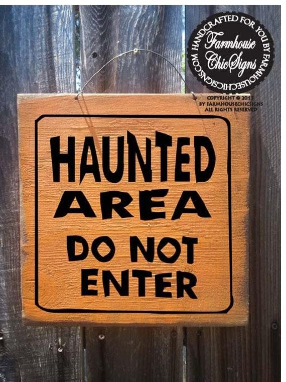 Halloween decor, Fall decor, autumn decor, Halloween Sign, Haunted Area Sign, haunted house decor, Halloween decoration, fall sign, 139