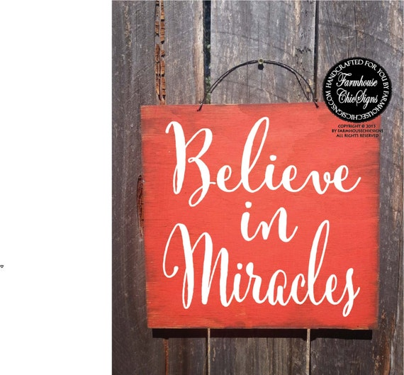 believe sign, believe in miracles, miracle, affirmations, positive affirmation, affirmation quote, miracles, i believe in miracles, 172