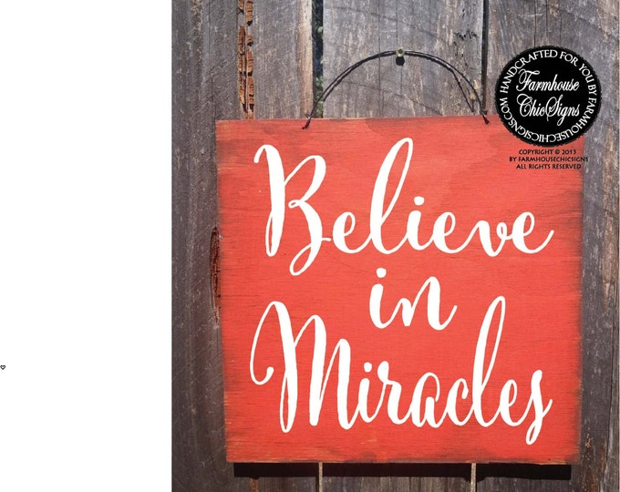 believe sign, believe in miracles, miracle, affirmations, positive affirmation, affirmation quote, miracles, i believe in miracles