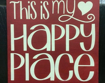 This is My Happy Place 12x12 hand painted sign.
