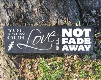 Painted Wood Sign - Grateful Dead - Not Fade Away