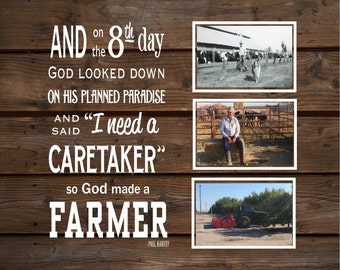 Christmas And on 8th Day God made a Farmer Paul Harvey Wood Sign, Canvas Wall Art, Photo Clip Fram Custom Photo - Mother's Day, Christmas