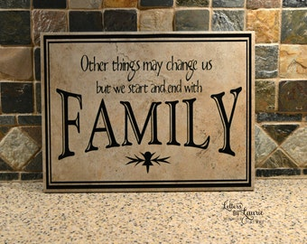 Family Gift, Other things may change but we start and end with family, Family Sign, Family Tile, Family Tree