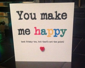 Valentine- you make me happy