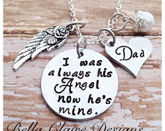 I was always his angel now he's mine I used to be his angel now he's mine memorial necklace memorial jewelry loss of a parent daddys girl