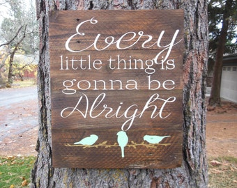 Three little birds sign, Every little thing is gonna be alright, reclaimed wood sign, large wood sign, aqua and gold decor