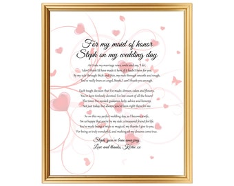 ... wedding day to Maid of HonorWedding gift toPrinted or JPG
