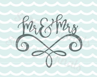 Mr and Mrs SVG Vector File. Perfectly welded for use as even a wedding cake topper! Beautiful for so many uses! Cricut Explore and more!