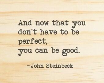 Typewriter Quote. John Steinbeck Wooden sign. East of Eden quote. Wooden Quote Sign. Wooden Wall Art.