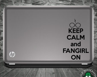 Keep Calm and Fangirl On Decal