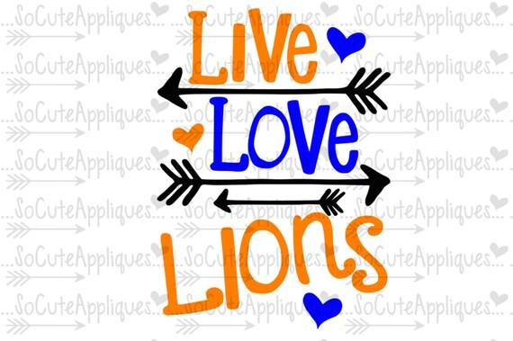 Svg Dxf Eps Cut File Live Love Lions Football Cut File