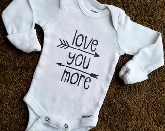 Love You More bodysuit, baby gift