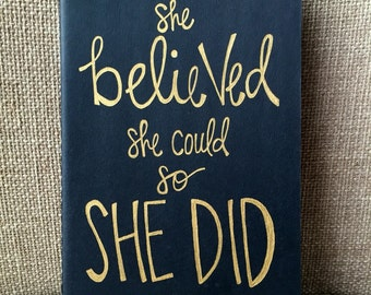 Inspirational Journal- She Believed She Could So She Did