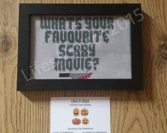 SALE - Scream: 'What's Your Favourite Scary Movie?' - Framed Cross Stitch