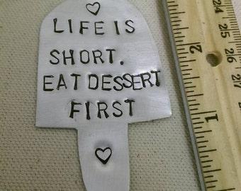 Eat dessert hand stamped magnet