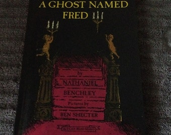 A Ghost Named Fred Vintage Childrens Book 1968 Nathaniel Benchley