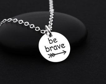 Be Brave Necklace, Be Brave Jewelry, Sterling Silver, Be Brave Charm, Mantra Necklace, Affirmation Necklace, Brave Necklace, Mantra Jewelry