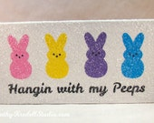 Hangin with my Peeps | Easter Decoration | Ready To Ship