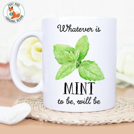 Coffee Mug Mint to Be Coffee Mug - Great Gift for Chef, Cook or Vegetarian - Funny Herb Pun Mug