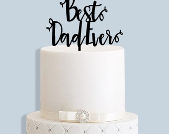 Best Dad Ever Fathers Day Cake Topper