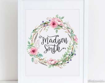Personalized Name Floral Wreath Printable, Watercolor Print, Personalized Name, Nursery Wall Decor, Custom Baby Name, Custom Printable Art