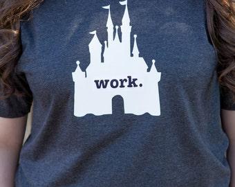 "Disney Cast Member Inspired - ""Work"" Castle Shirt - Great for a Disneyland or Walt Disney World Cast Member!!"