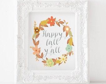 Happy Fall Y'all - Fall printable, fall print, fall decor, fall art, autumn decor, autumn art, autumn printable, autumn print, Happy fall