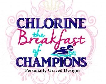 Chlorine the Breakfast of Champions with Swimmer Saying Machine Embroidery Design, 5x7, Swim Design, Swimming, Swim Team, Swim Meet, Pool