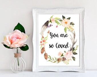 You Are So Loved Print, Baby Girl Nursery Decor, Nursery Decor Girl, Boho Nursery Decor, Baby Decor Nursery Art, Art For Kids Room, Poster