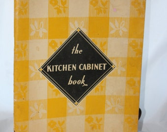 1932 The Kitchen Cabinet Book -- Cookbook / Sunset Magazine -- Baking, Cooking, Recipes, Tips, Homemaker -- Softcover Cook Book -- 1930's