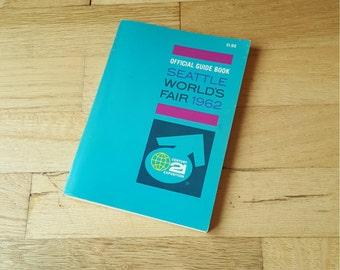 Seattle World's Fair official guidebook