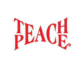 Teach Peace Red or White Sticker