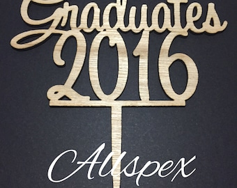 Graduation Topper reads: Graduates 2016