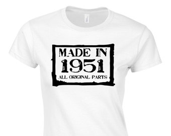 Women's 65th Birthday T Shirt Made In 1951 All Original Parts 65th Birthday Gifts *GIFT BOXED free of charge!*
