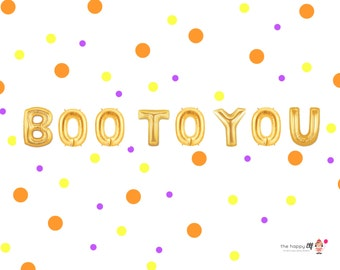 "16"" ""BOO to you"" balloon/banner. Halloween balloons. Pumpkin balloon. Balloon Banner. Halloween photo shoot. Halloween party supplies. Party"
