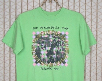 The Psychedelic Furs vintage & rare t-shirt, Forever Now, Post Punk New Wave, Green