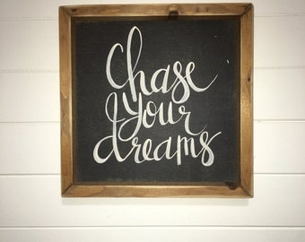 Chase Your Dreams| Small Rustic Sign | Home Decor | Mantle Sign | Gallery Wall