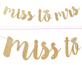 Miss to Mrs Banner | Bridal Shower Banner | Bridal Shower Decoration | Bachelorette Party Decorations | From Miss to Mrs | Engagement Party