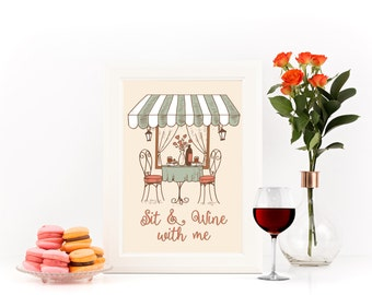 Sit and Wine With Me | Art Print | Illustration | Hand drawn | Paris | Wine Lovers | Romantic | Planner Dashboard | Typography | Wall Art