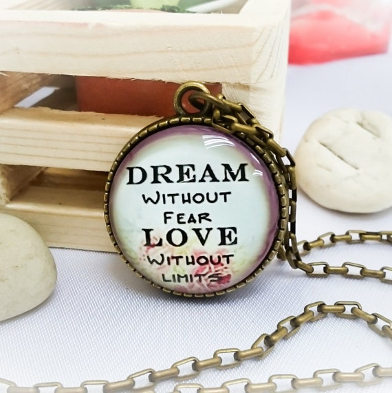 Dream Without Fear Love Without Limits: Dream Without Fear Love Without Limits-Antique Bronze Glass